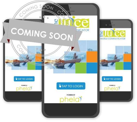 Coming Soon: The Juice – Mobile Communicator